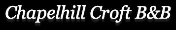 Chapelhill Croft B&B